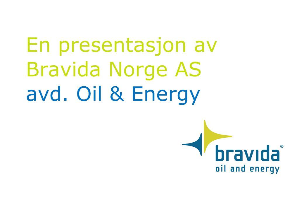 En presentasjon av Bravida Norge AS avd. Oil & Energy