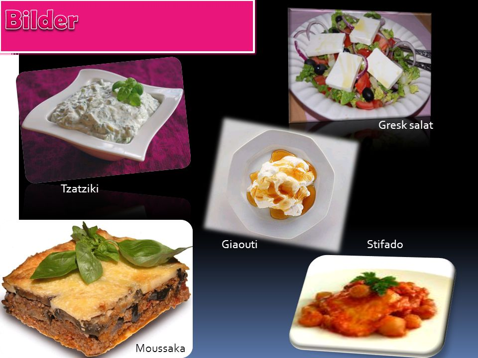Bilder Gresk salat Tzatziki Giaouti Stifado Moussaka