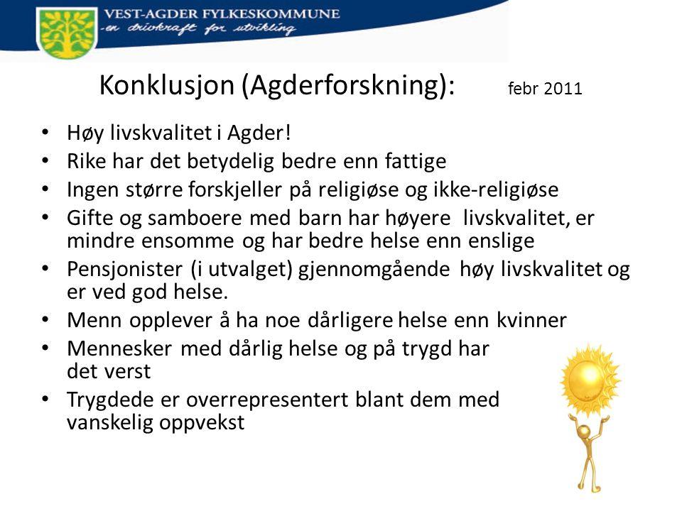 Konklusjon (Agderforskning): febr 2011