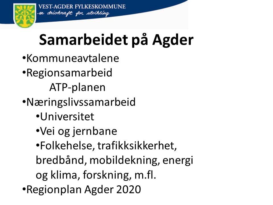 Samarbeidet på Agder Kommuneavtalene Regionsamarbeid ATP-planen
