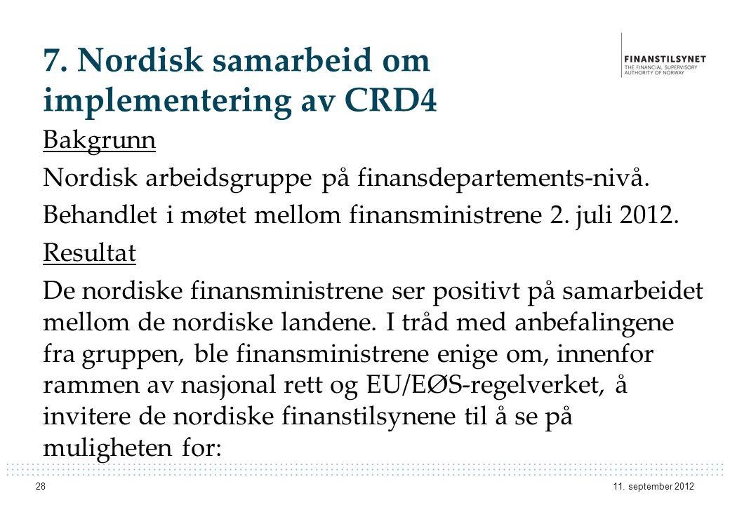 7. Nordisk samarbeid om implementering av CRD4