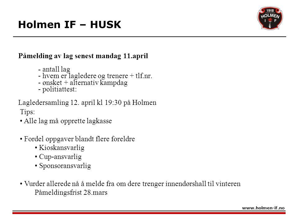 Holmen IF – HUSK Påmelding av lag senest mandag 11.april - antall lag
