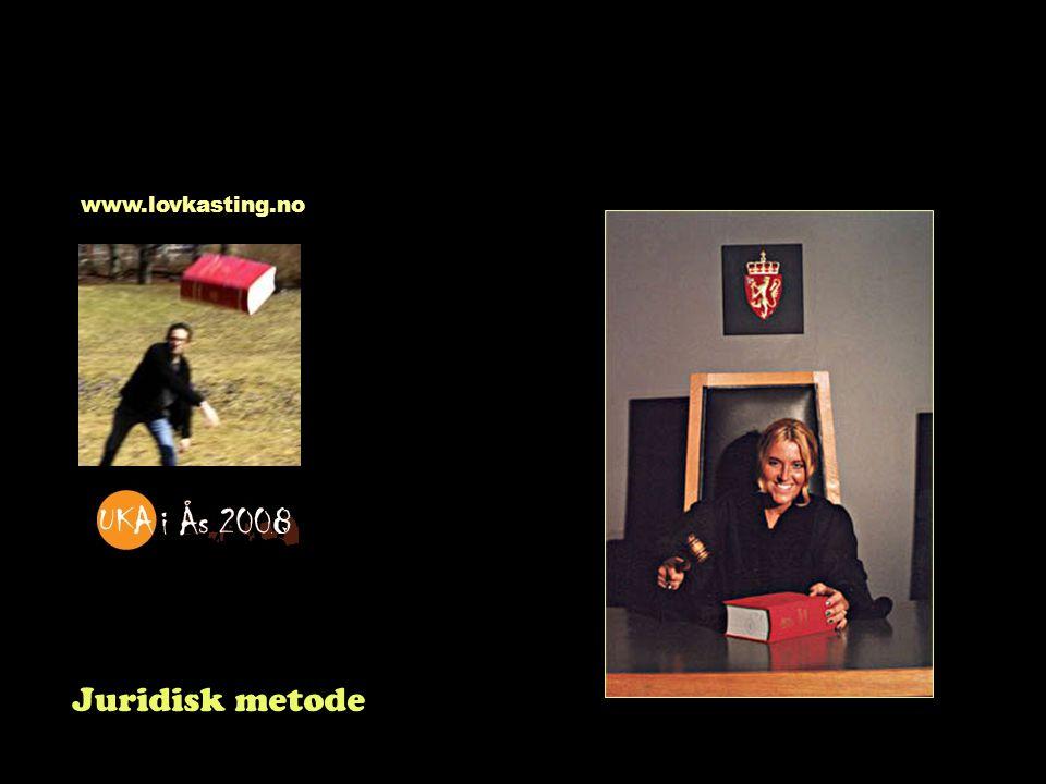 www.lovkasting.no Juridisk metode