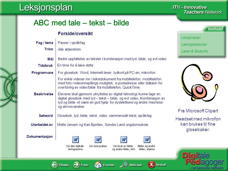 Forside/oversikt Fag / tema Passer i språkfag Trinn Alle alderstrinn