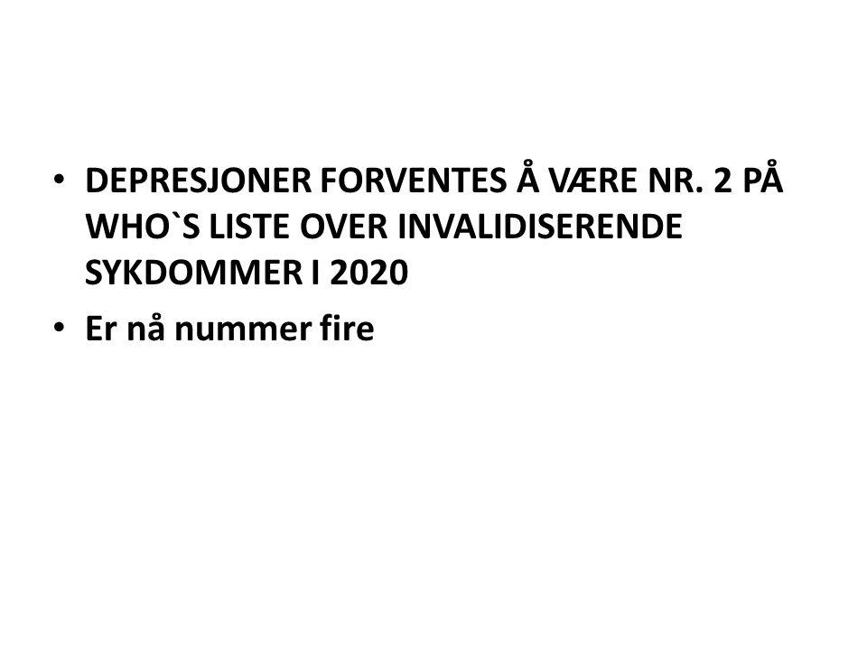 DEPRESJONER FORVENTES Å VÆRE NR