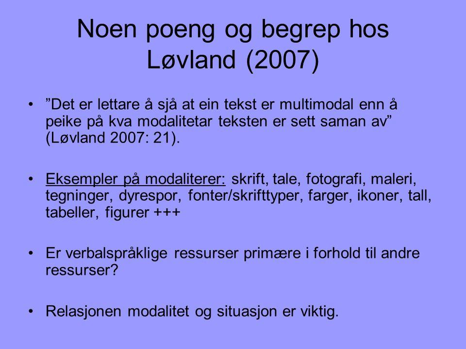 Noen poeng og begrep hos Løvland (2007)
