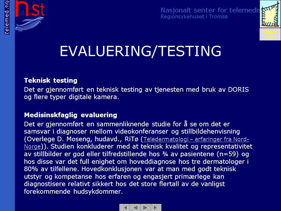 EVALUERING/TESTING Teknisk testing