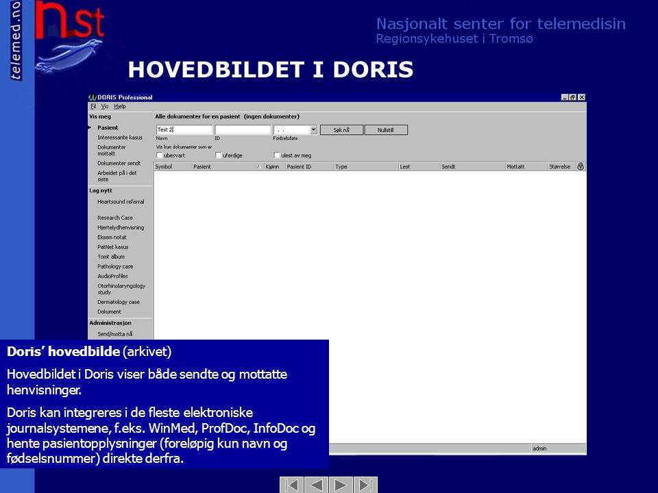 HOVEDBILDET I DORIS Doris' hovedbilde (arkivet)