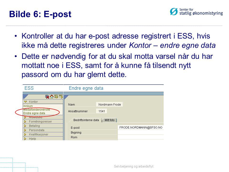 Bilde 6: E-post Kontroller at du har e-post adresse registrert i ESS, hvis ikke må dette registreres under Kontor – endre egne data.