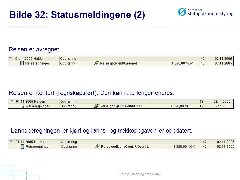 Bilde 32: Statusmeldingene (2)