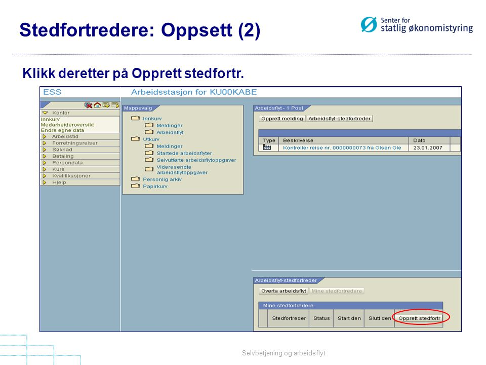 Stedfortredere: Oppsett (2)