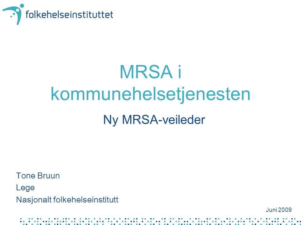 MRSA i kommunehelsetjenesten