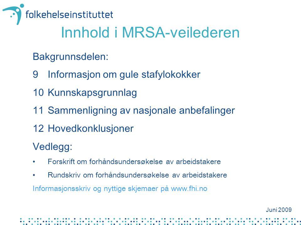 Innhold i MRSA-veilederen