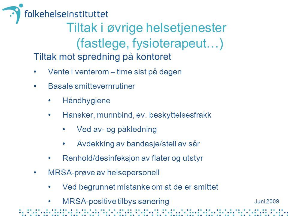 Tiltak i øvrige helsetjenester (fastlege, fysioterapeut…)