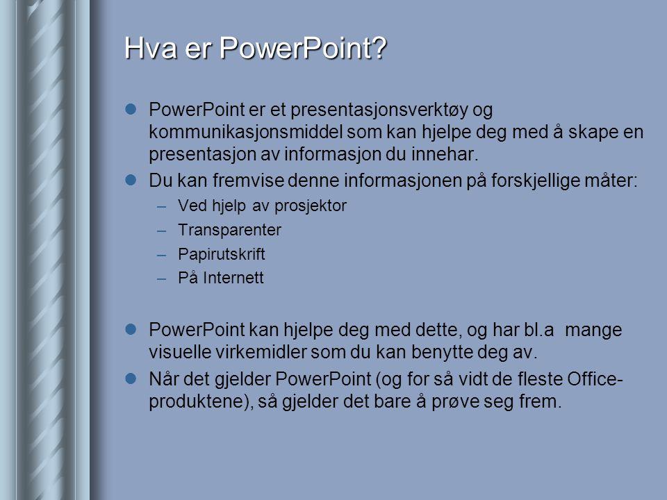 Hva er PowerPoint