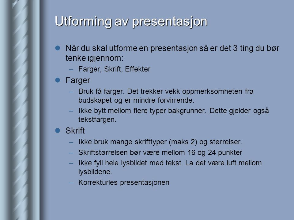 Utforming av presentasjon
