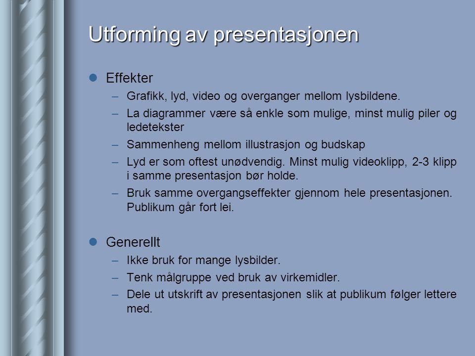 Utforming av presentasjonen