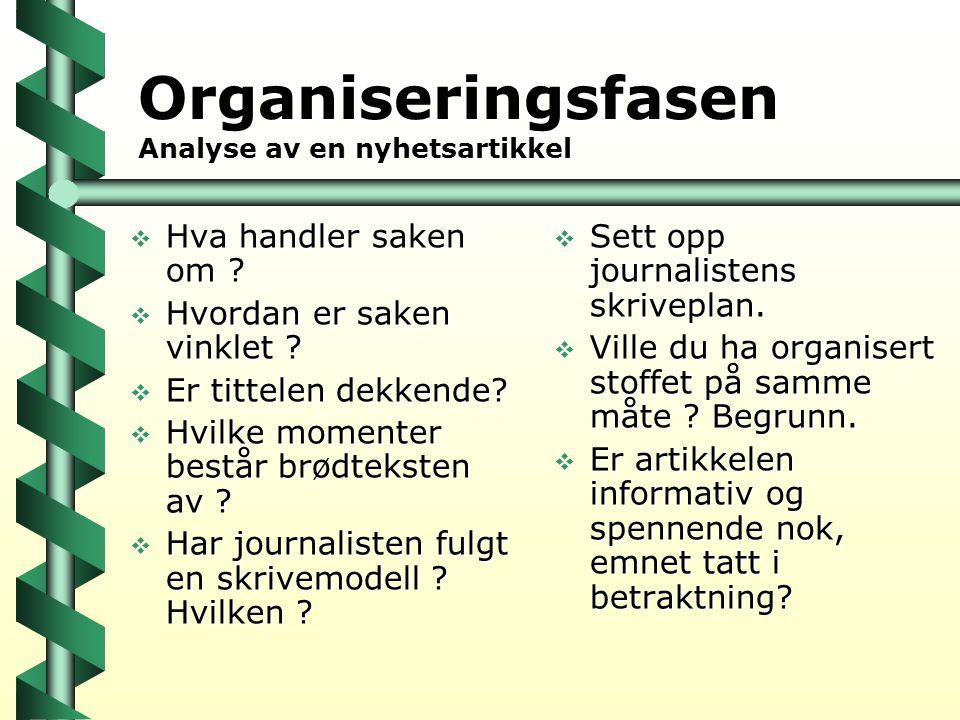 Organiseringsfasen Analyse av en nyhetsartikkel