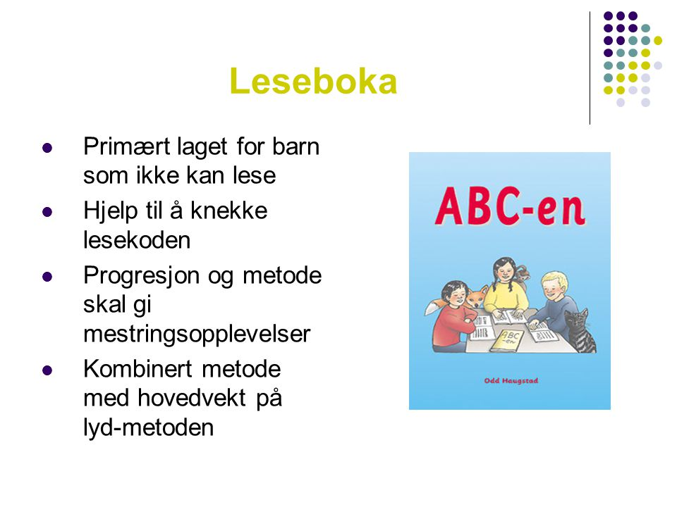 Leseboka Primært laget for barn som ikke kan lese