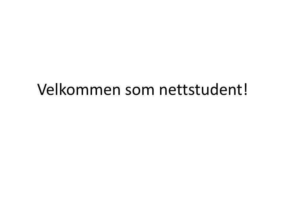 Velkommen som nettstudent!