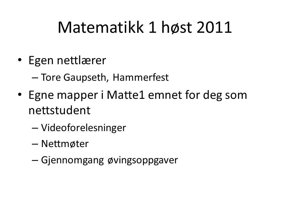 Matematikk 1 høst 2011 Egen nettlærer