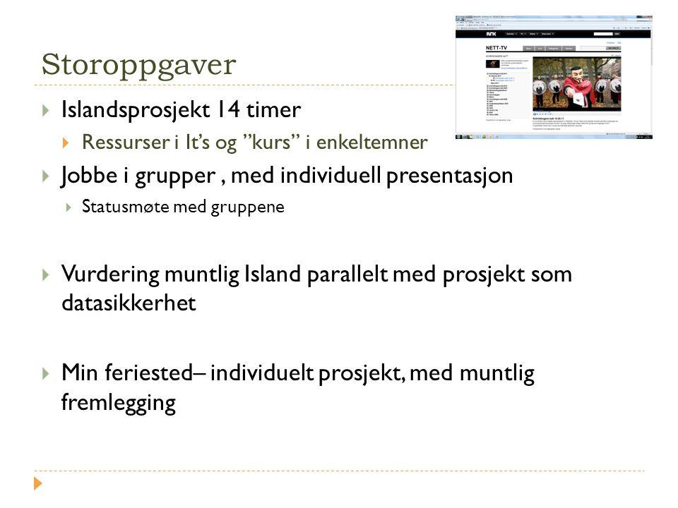 Storoppgaver Islandsprosjekt 14 timer