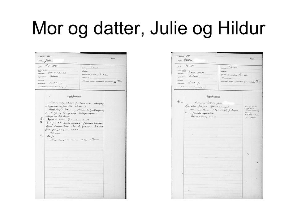 Mor og datter, Julie og Hildur