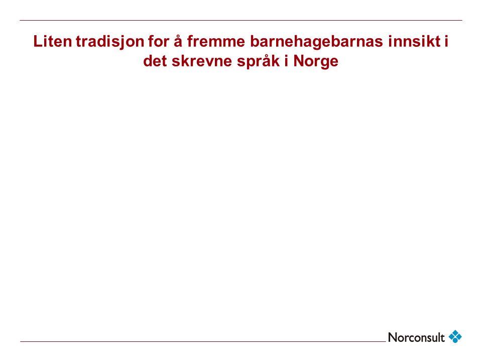 <Header> Liten tradisjon for å fremme barnehagebarnas innsikt i det skrevne språk i Norge. <Filename>