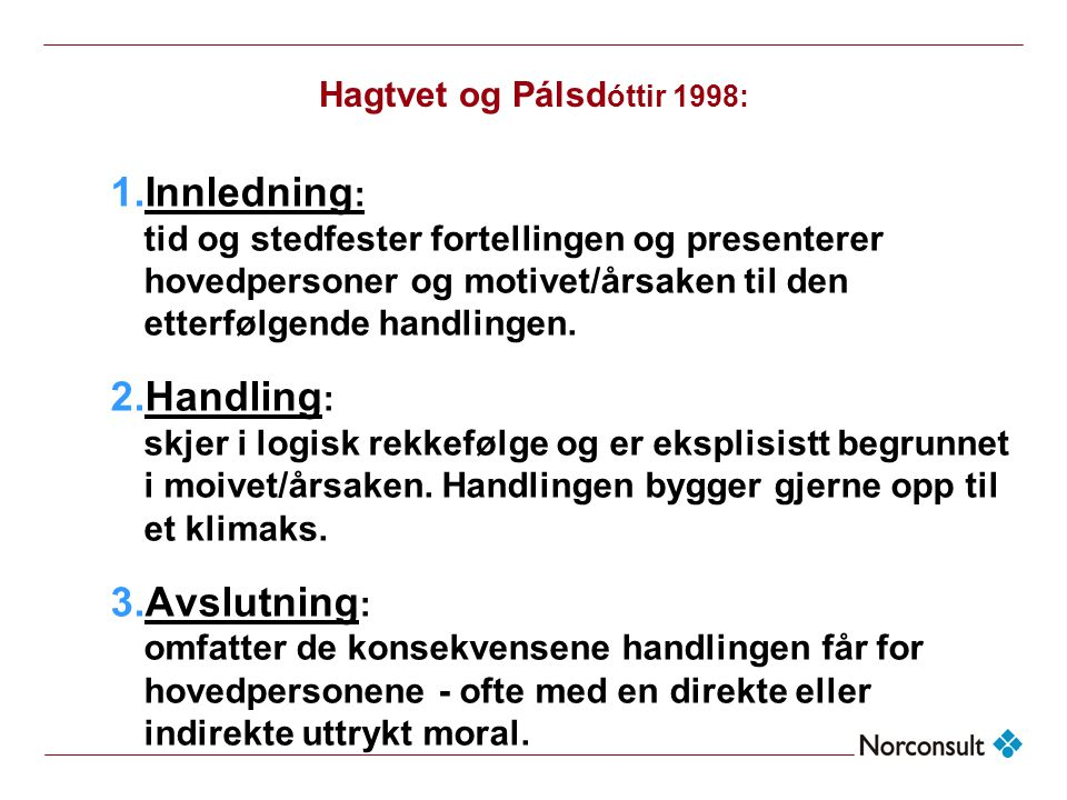 Hagtvet og Pálsdóttir 1998:
