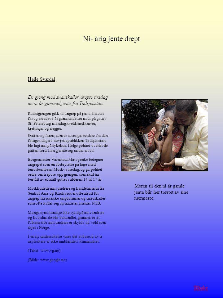 Ni- årig jente drept Helle Svardal