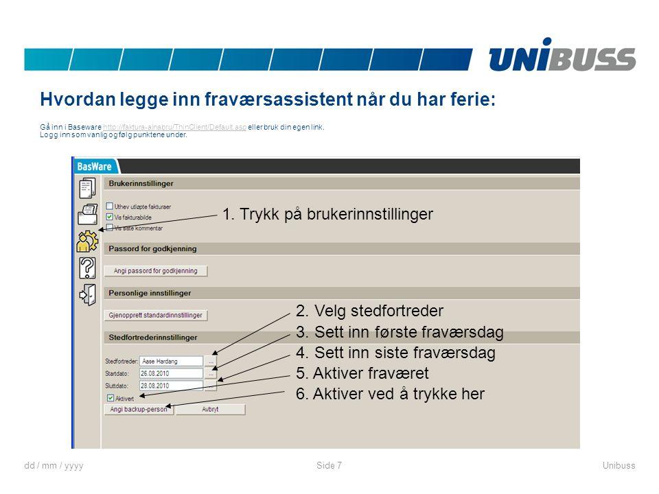 Hvordan legge inn fraværsassistent når du har ferie: Gå inn i Baseware http://faktura-alnabru/ThinClient/Default.asp eller bruk din egen link. Logg inn som vanlig og følg punktene under.