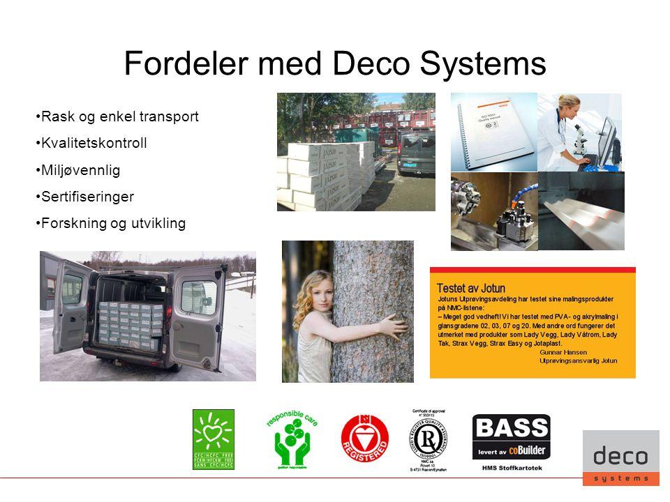 Fordeler med Deco Systems