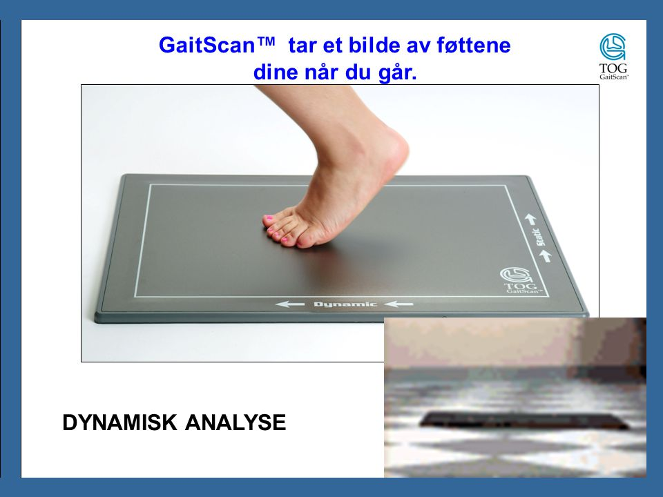 GaitScan™ tar et bilde av føttene