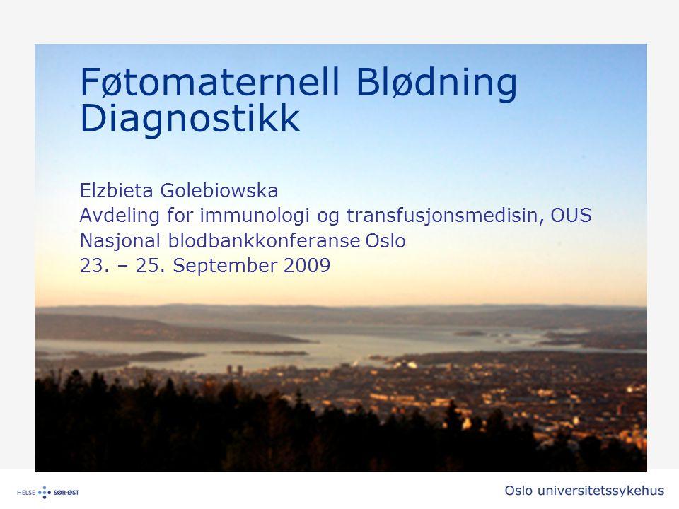 Føtomaternell Blødning Diagnostikk