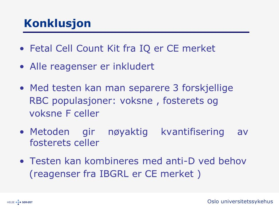 Konklusjon Fetal Cell Count Kit fra IQ er CE merket