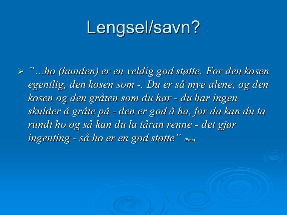 Lengsel/savn