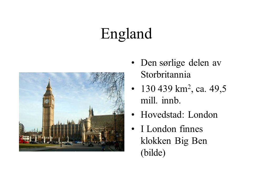 England Den sørlige delen av Storbritannia