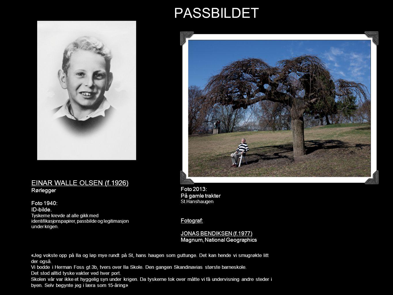PASSBILDET EINAR WALLE OLSEN (f.1926) Rørlegger Foto 2013: Foto 1940: