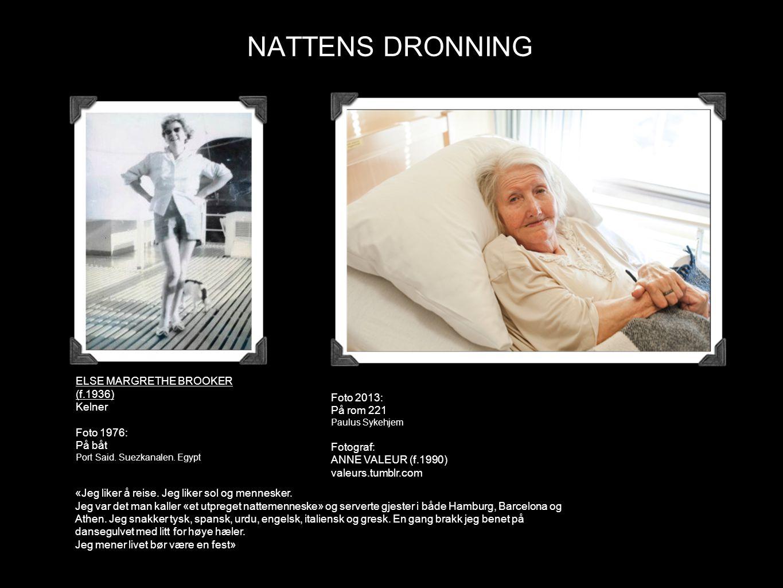 NATTENS DRONNING ELSE MARGRETHE BROOKER (f.1936) Kelner Foto 1976: