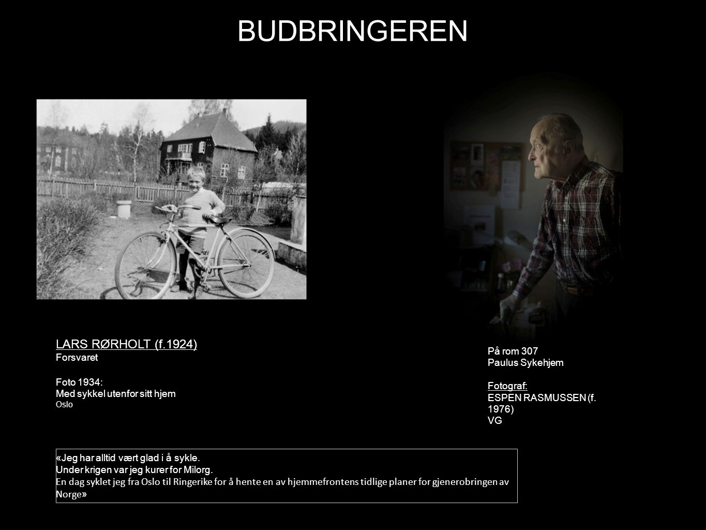 BUDBRINGEREN LARS RØRHOLT (f.1924) Foto 2013: På rom 307 Forsvaret