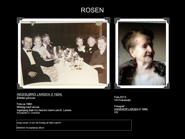 ROSEN INGEBJØRG LARSEN (f.1924) Foto 2013: VG Fotostudio