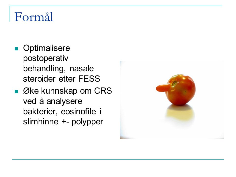 Postoperativ håndtering av FESS Nasale steroider-Sårtilheling