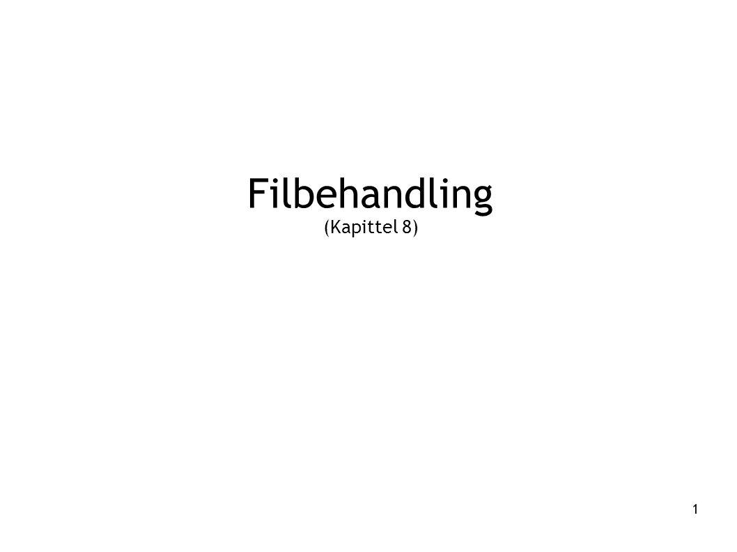 Filbehandling (Kapittel 8)