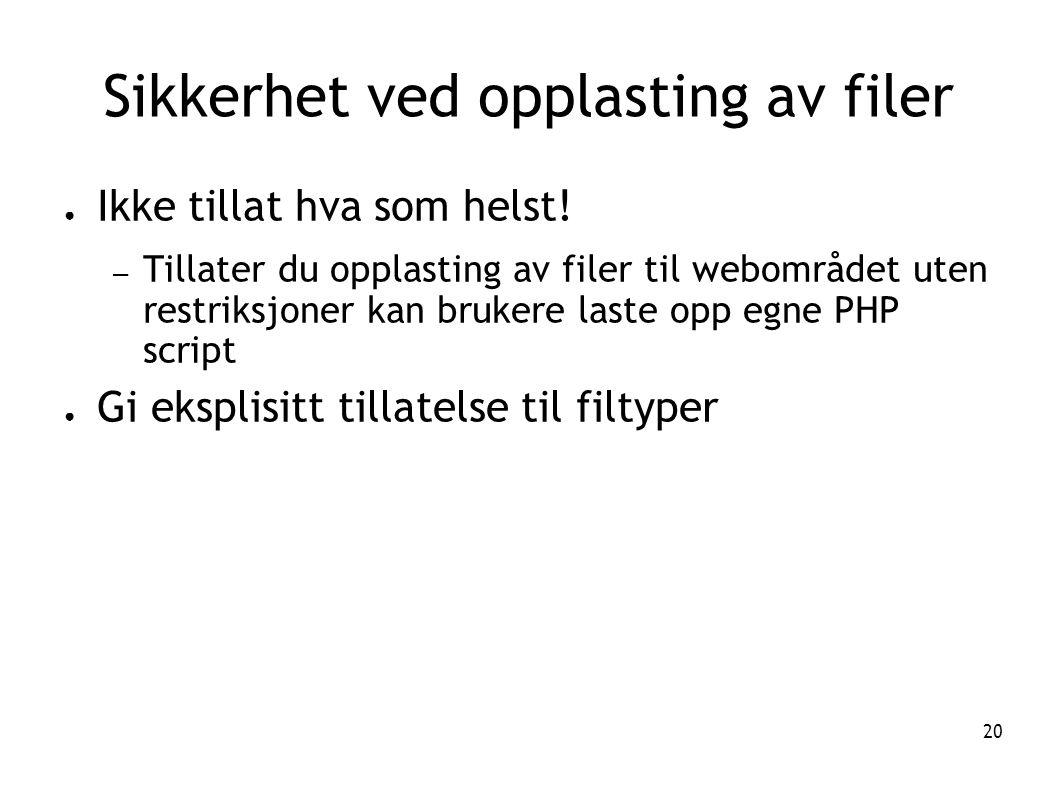 Sikkerhet ved opplasting av filer