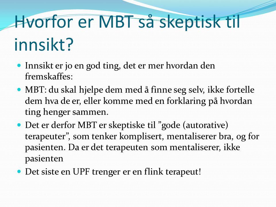 Hvorfor er MBT så skeptisk til innsikt