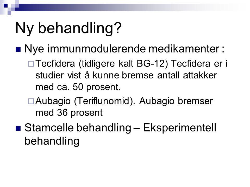 Ny behandling Nye immunmodulerende medikamenter :