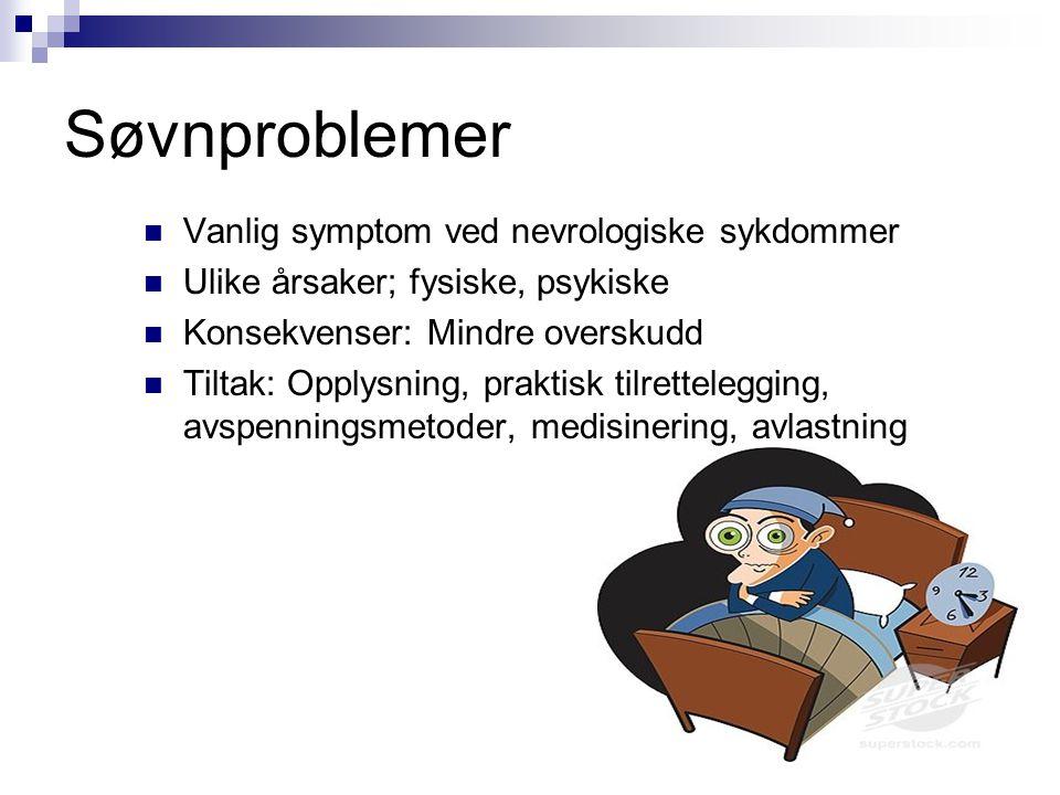 Søvnproblemer Vanlig symptom ved nevrologiske sykdommer