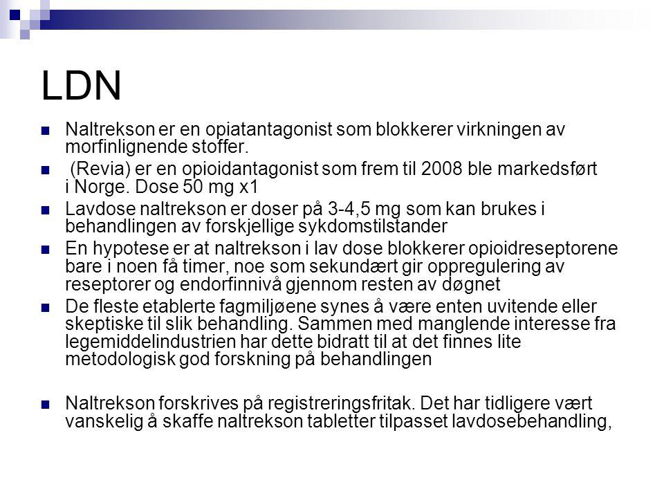 LDN Naltrekson er en opiatantagonist som blokkerer virkningen av morfinlignende stoffer.