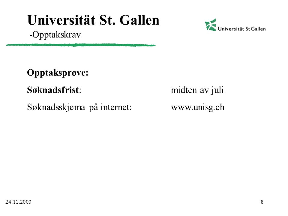 Universität St. Gallen -Opptakskrav