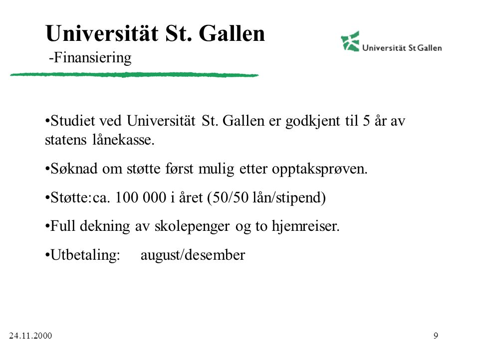 Universität St. Gallen -Finansiering